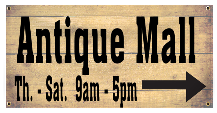 Antique Store Banner Idea | LawnSigns.com
