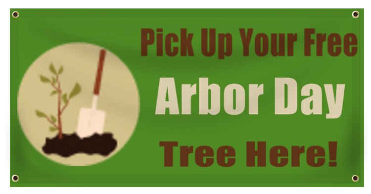 Arbor Day Banner Ideas | LawnSigns.com