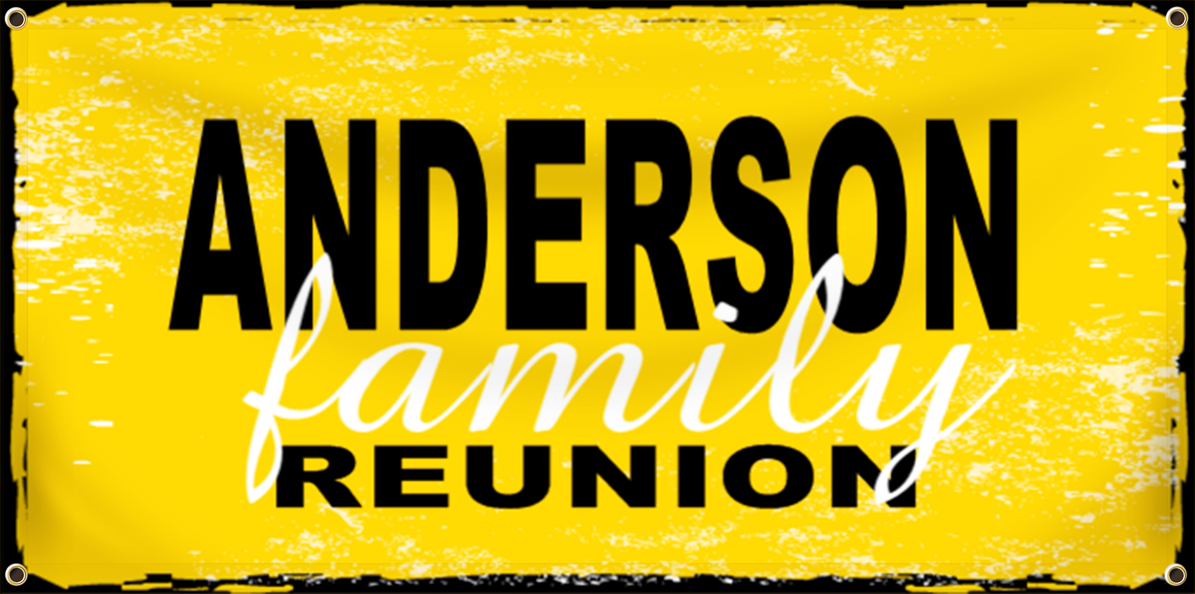 Family Reunion Banner Idea | LawnSigns.com