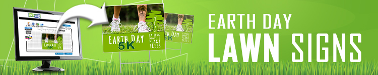 Earth Day Lawn Signs | LawnSigns.com