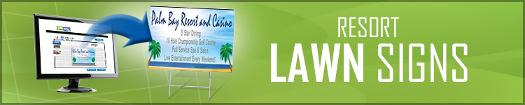 Resort Lawn Signs | LawnSigns.com