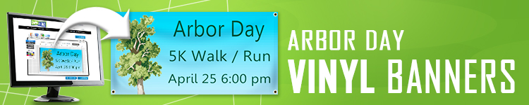 Arbor Day Vinyl Banners | LawnSigns.com