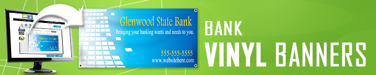 Bank Vinyl Banners | LawnSigns.com