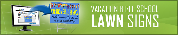 Vacation Bible School Lawn Signs | LawnSigns.com